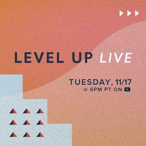 Level Up Live | 11/17